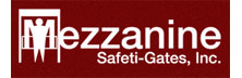 Mezzanine Safeti Gates, Inc
