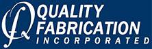Quality Fabrication, Inc.