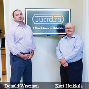 Donald Wiseman, President & Kurt Heikkila, CEO, Tundra Companies