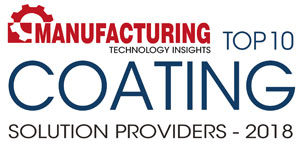 Top 10 Coating Solution Providers - 2018