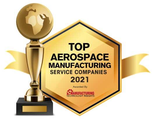 Top 10 Aerospace Manufacturing Service Companies - 2021