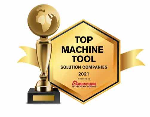 Top 10 Machine Tool Solution Companies - 2021