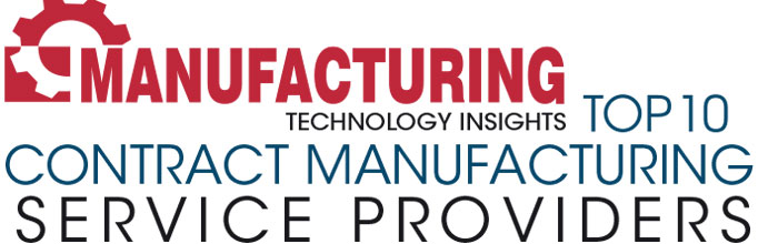 Top 10 Contract Manufacturing Companies - 2019