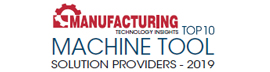 Top 10 Machine Tool Solution Providers - 2019