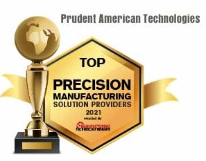 Top 10 Precision Manufacturing Solution Companies - 2021