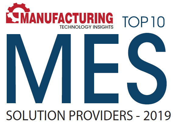 Top 10 MES Solution Companies - 2019