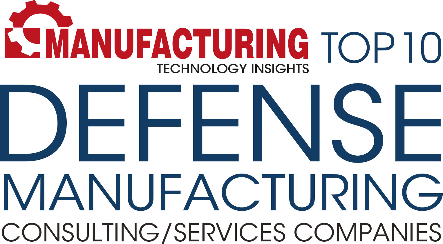 Top 10 Defense Manufacturing Consulting/Services Companies - 2019