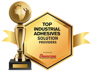 10 Most Promising Industrial Adhesives Solutions Companies - 2020