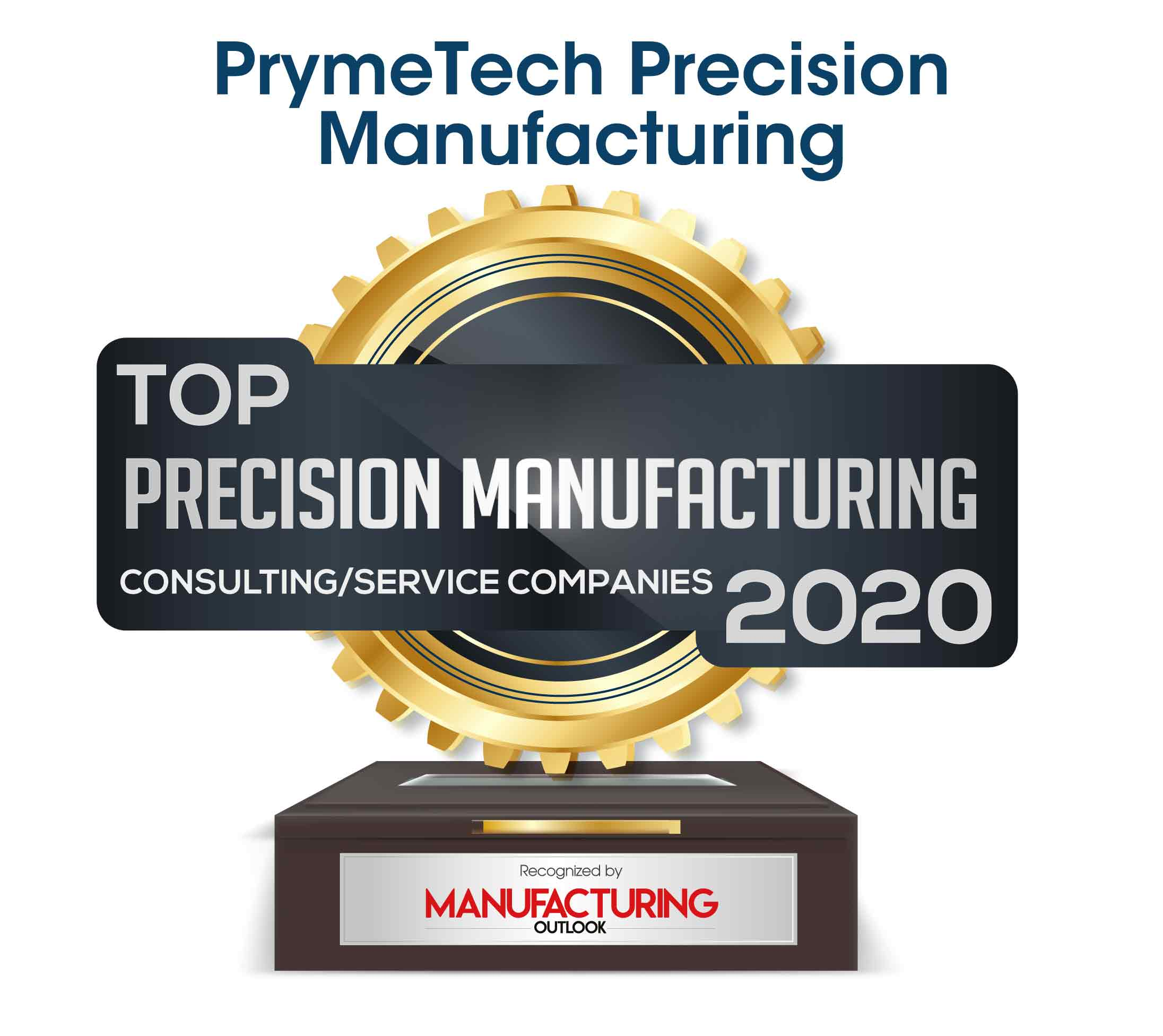 Top 10 Precision Manufacturing Consulting/Service Companies - 2020