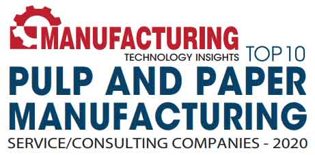 Top 10 Pulp and Paper Manufacturing Service/Consulting Companies - 2020