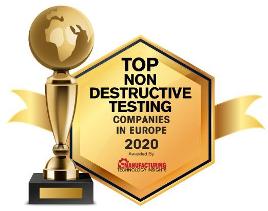 Top 10 Non-Destructive Testing Companies in Europe - 2020