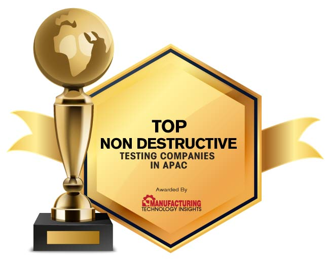 Top 10 Non Destructive Testing Solution Companies in APAC- 2020