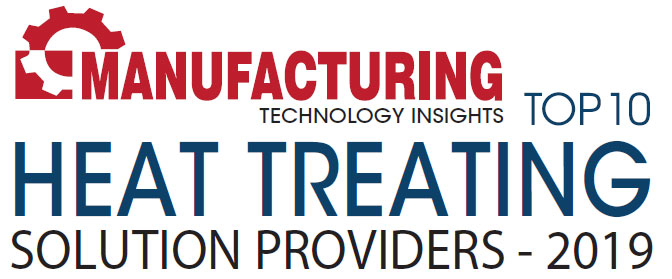 Top 10 Heat Treating Solution Companies - 2019