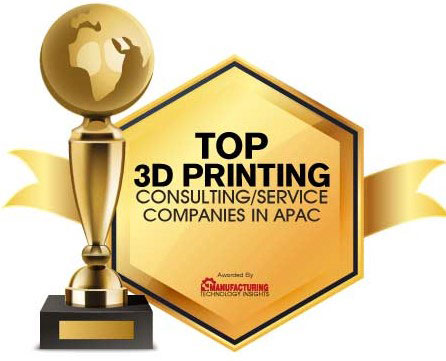 Top 10 3D Printing Consulting/Services Companies in APAC - 2020