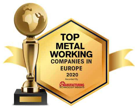 Top 10 Metal Working Companies in Europe - 2020