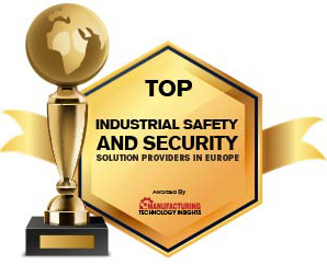 Top 10 Industrial Safety and Security Solution Companies in Europe - 2021