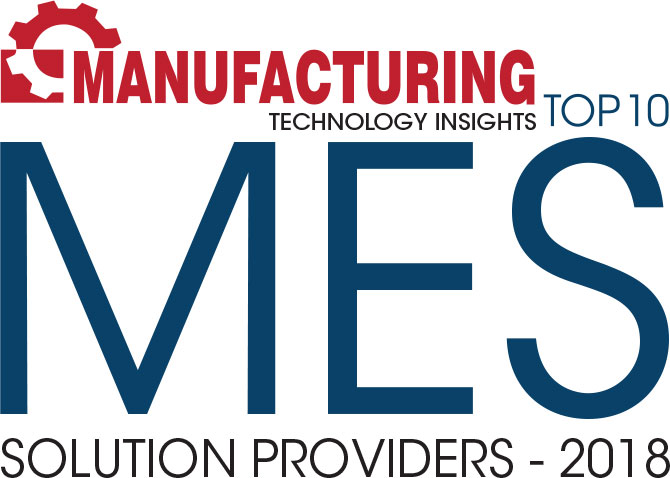 Top 10 MES Solution Companies - 2018