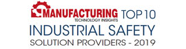 Top 10 Industry Safety Solution Providers - 2019