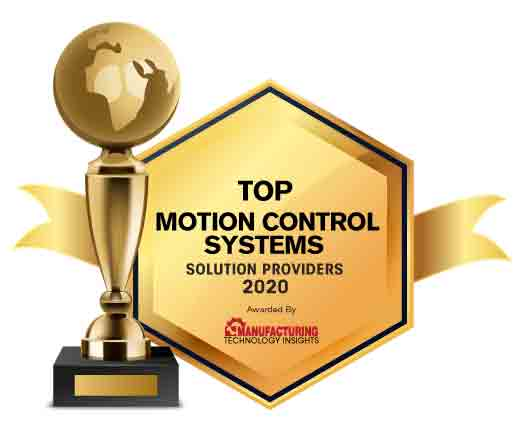 Top 10 Motion Control Systems Solution Companies - 2020