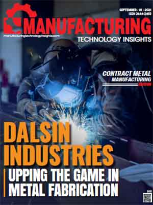 Dalsin Industries : Upping The Game In Metal Fabrication
