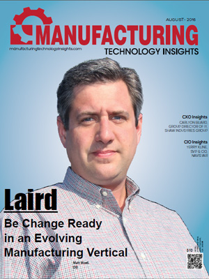 Laird: Be Change Ready in an Evolving Manufacturing Vertical