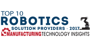 Top 10 Robotics Solution Providers 2017