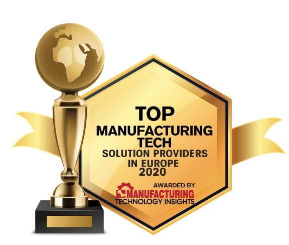 Top 10 Manufacturing Tech Solution Companies in Europe – 2020