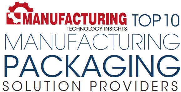 Top 10 Manufacturing Packaging Solution Companies - 2020