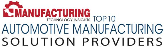 Top 10 Automotive Manufacturing Solution Companies - 2019