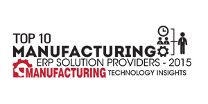 Top 10 Manufacturing ERP Solution Providers 2015