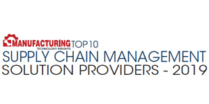 Top 10 Supply Chain Management Solution Providers - 2019