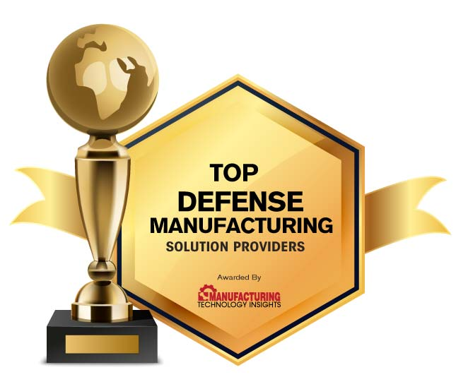 Top 10 Defense Manufacturing Solution Companies - 2020