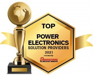 Top 10 Power Electronics Solution Companies - 2021